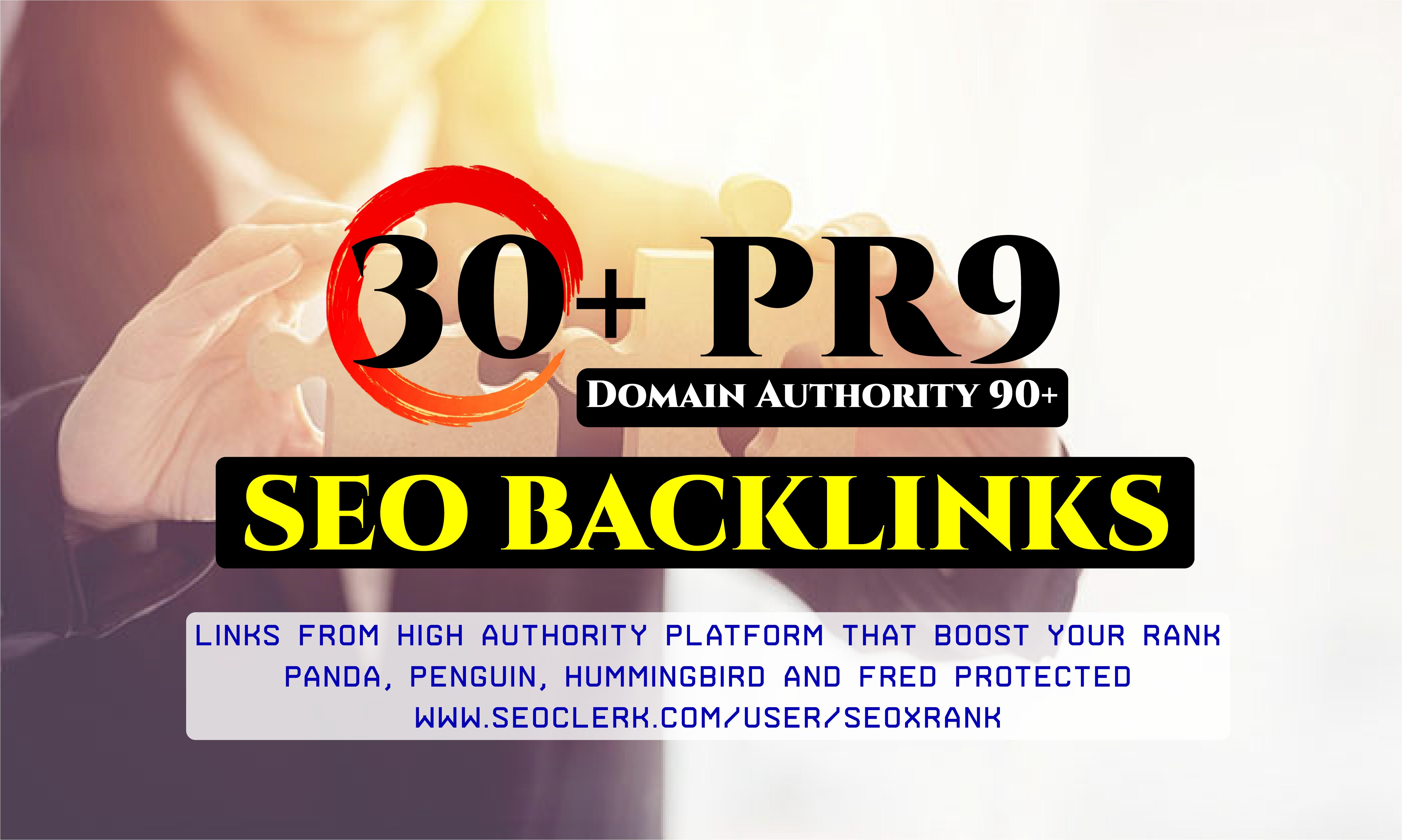 30+ Pr9 - DA 90+ High Authority SEO Backlinks - Fire Your Google Ranking 2021