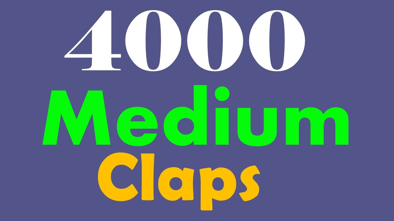 Give you 4000+ Medium claps to your post