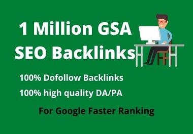 I will do 1 million GSA Blog Comments High Quality Backlinks for Google Ranking