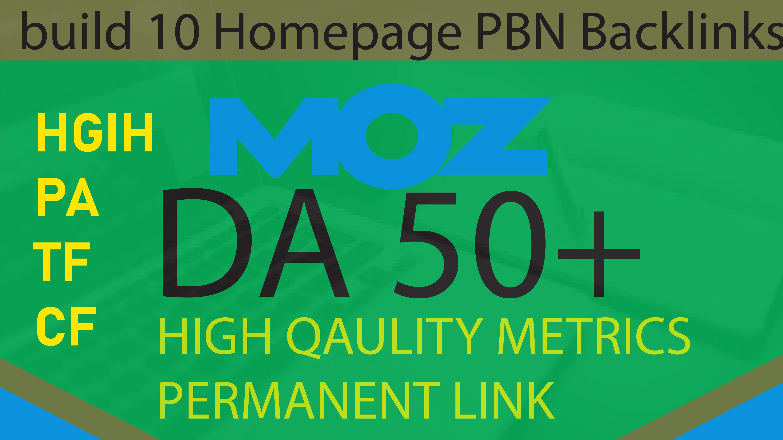 i will Build 10 HomePage PBN Posts DA 50 Plus and high PA TF CF PBNs