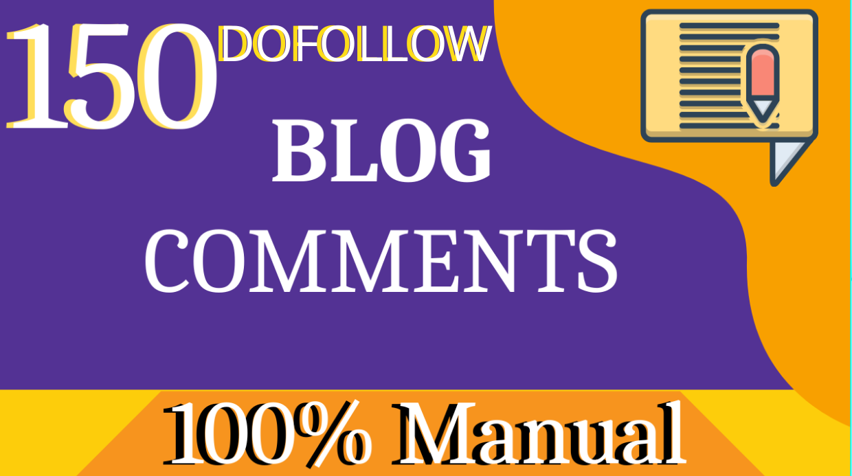 I will 150 niche relevant blog comments seo dofollow backlinks