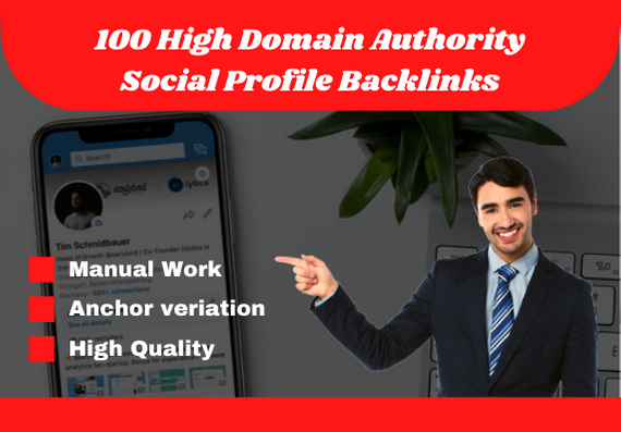 I will create 100 high authority social profile backlinks