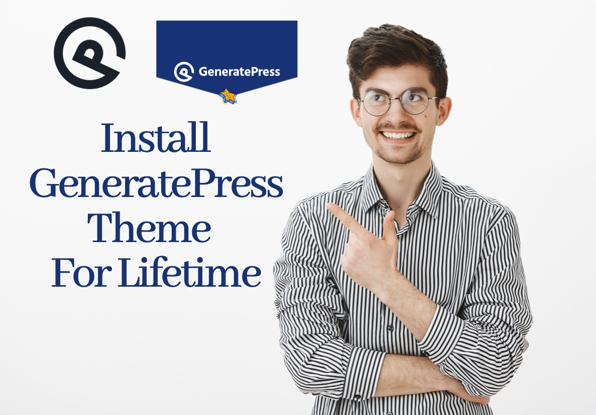 I will install Generatepress Theme for Lifetime on your Wordpress Website