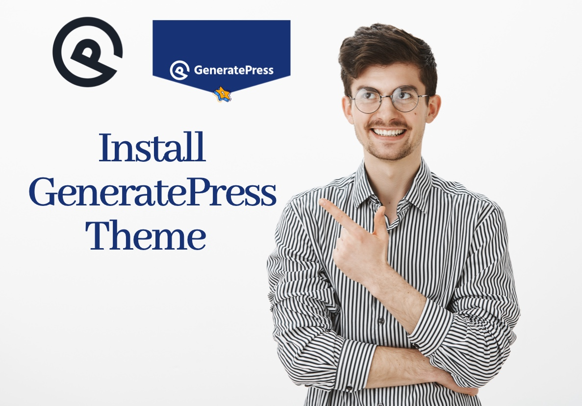 I will install premium Generatepress Theme with License keys