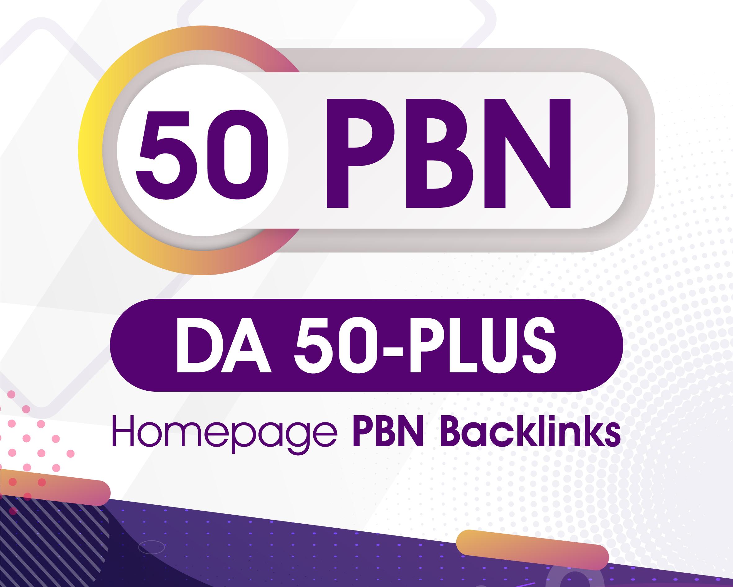 50 Permanent High DA/PA/CF/TF 50 Plus Do Follow PBN Backlink for SEO Rank