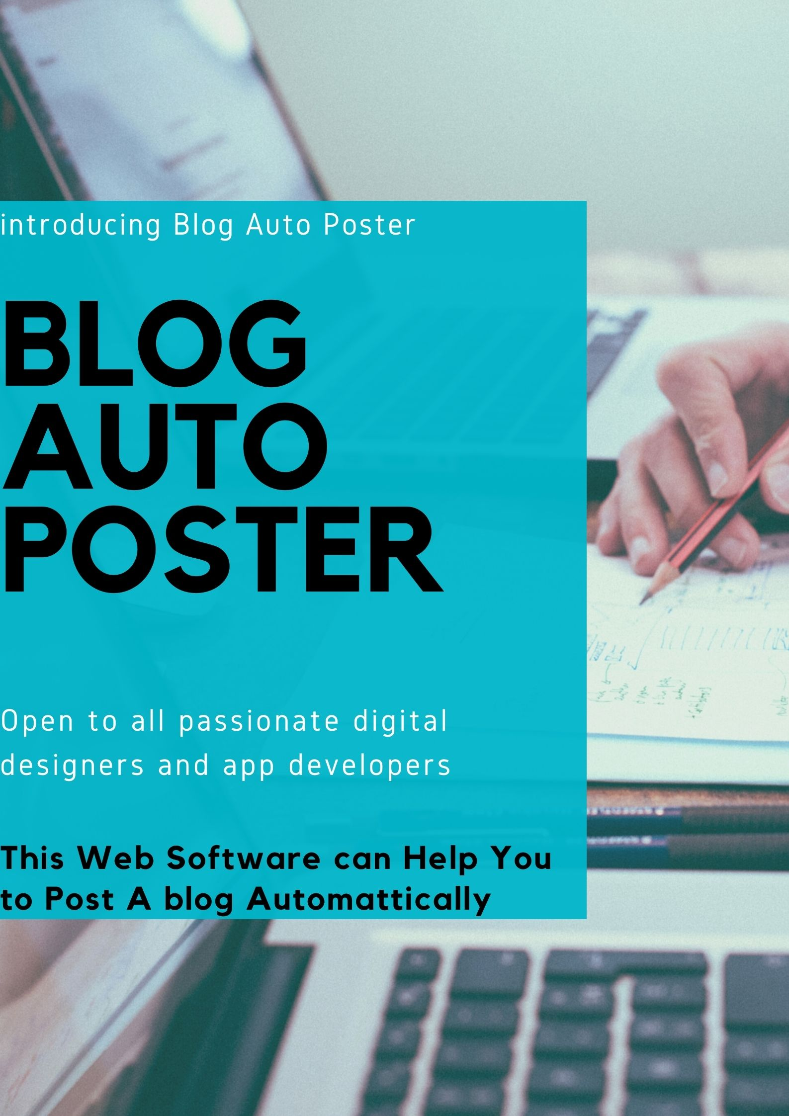 Blog Auto Poster Software-This Software help You To Post A Blog Automatically
