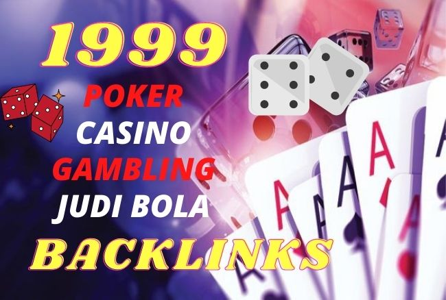 1999 Unique Domain CASINO,  GAMBLING,  POKER,  JUDI BOLA PBN Backlinks