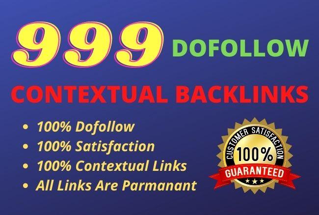 I will do 999 high quality dofollow contextual backlinks