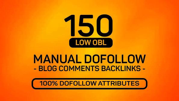 150 MANUAL Dofollow High DA Blog comments Backlinks