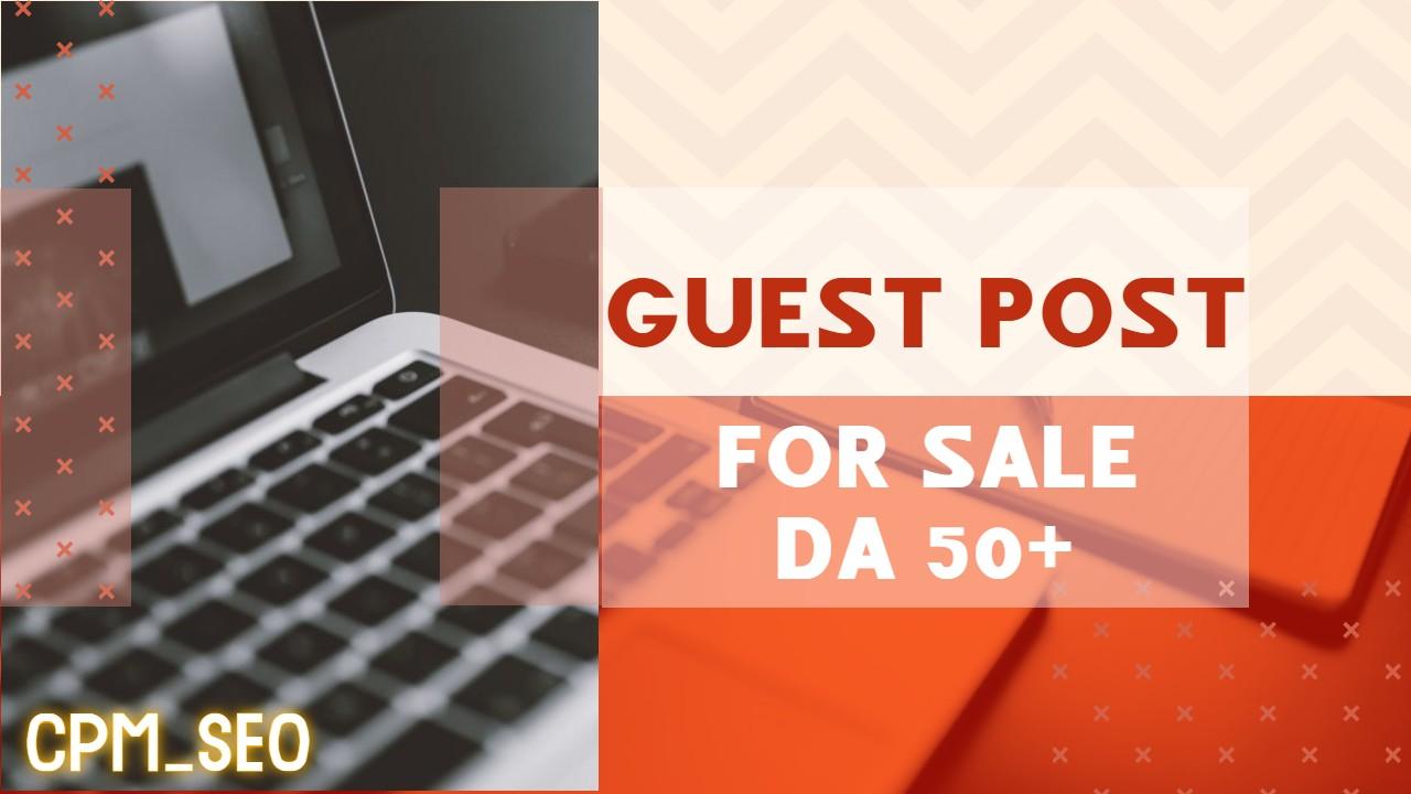 Publish Your Article On DA 55+ Guest Post Site