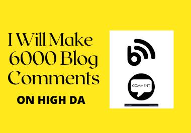 Get 6k HQ Blog Comments Backlinks For Fast Google Ranking