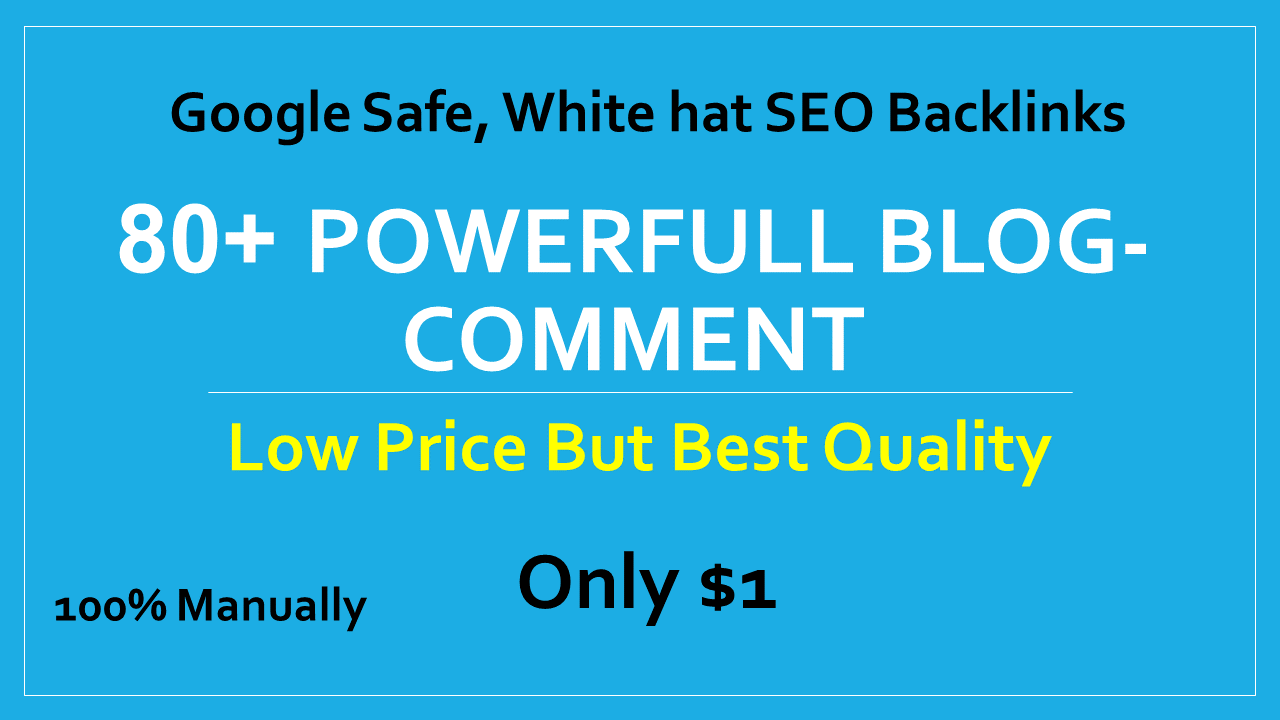 I will provide 80+ active blog comments backlinks for ranking on google
