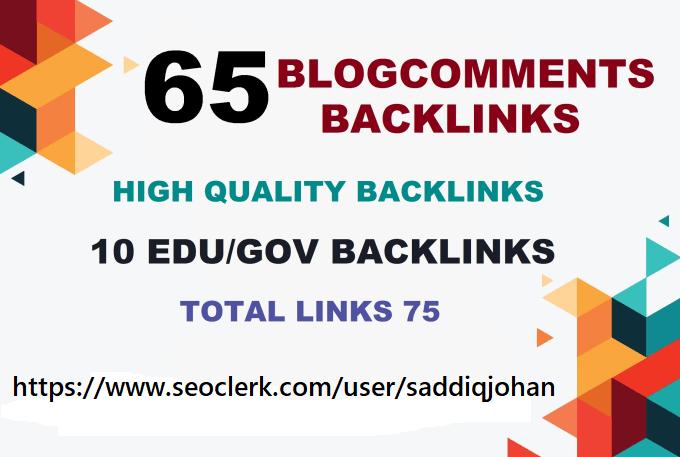 I will provide 10 edu gov backlinks and 65 blogcommenting high da 20 to 90
