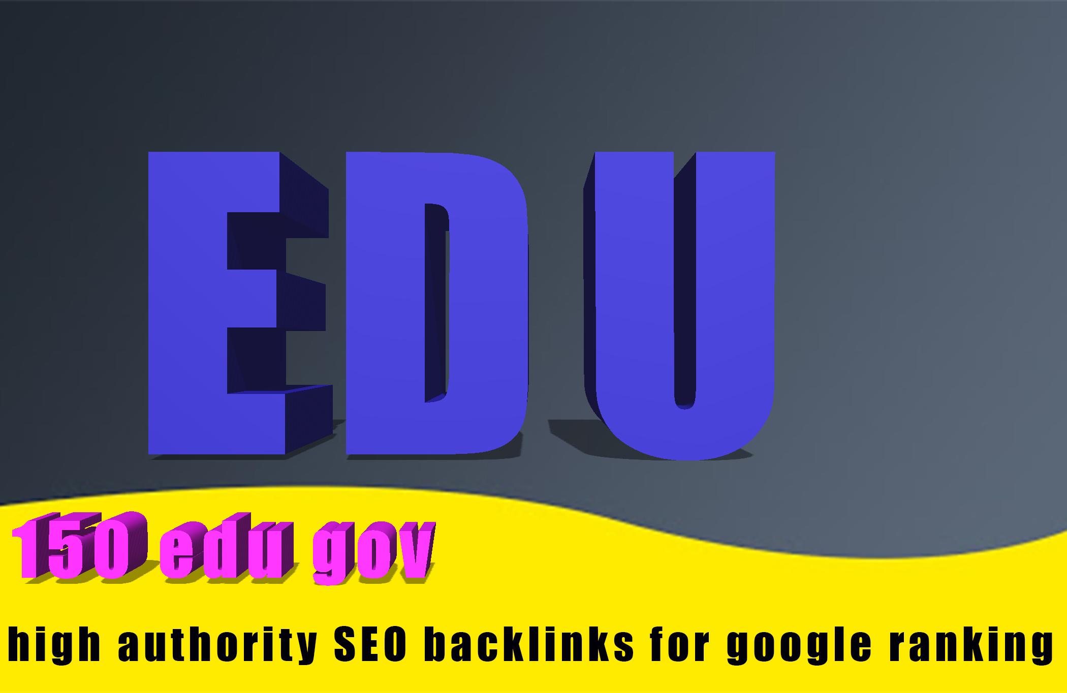 I will do 150 Edu gov high authority SEO back-links for google ranking