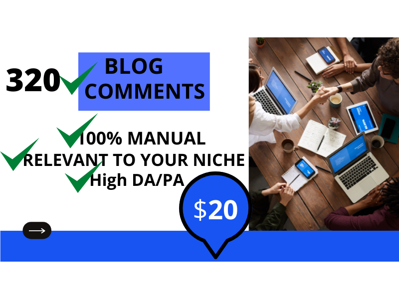 I will do 320 high authority dofollow blog comments using white hat method