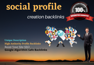 100 HQ social profile creation for Seo backlinks your website