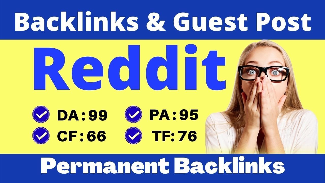 I will do Unique Guest Post Articles Published on Reddit high TF Site DA-95 PA-80 Backlinks