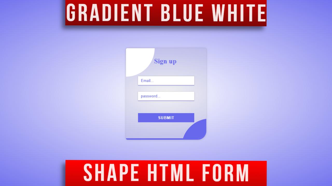 Gradient Blue & White Transparent Html Form