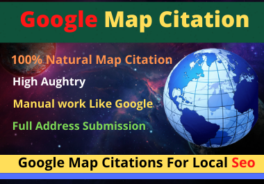 I will do 500 Google Maps Citations for local business SEO high da& Pa with pinpoint