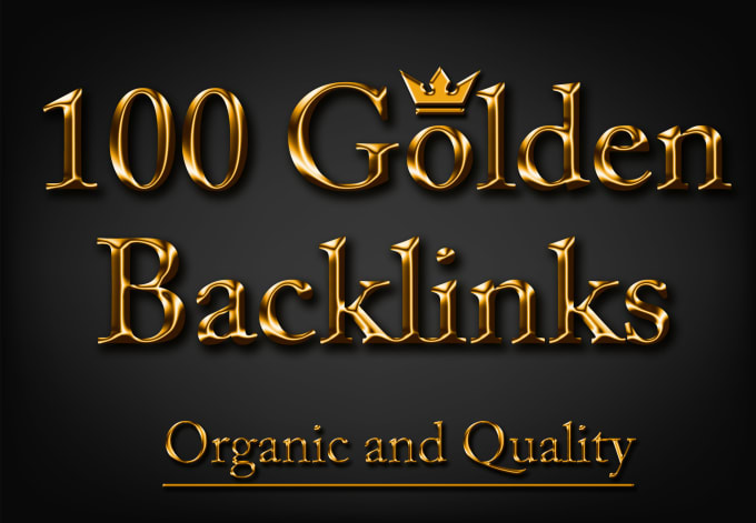 I Will Build Manually Unique High Quality 100 Organic Golden Backlinks With DA 50 TO 99