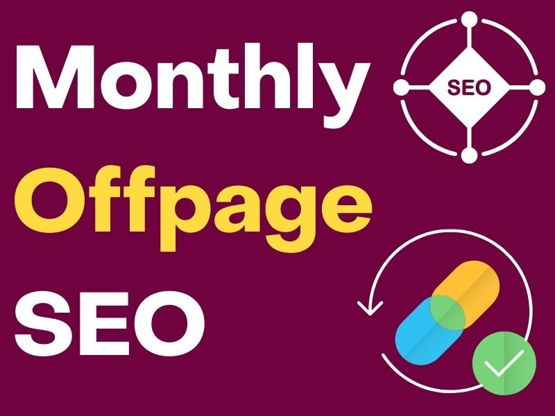 Monthly Offpage SEO by following White Hat SEO