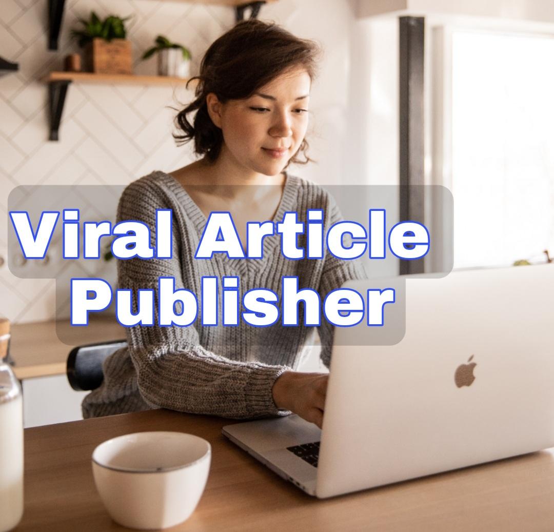 Viral Article Publisher Software for Your Desktop.