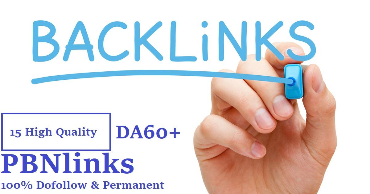 Get 15 High Quality DA 60+ Permanent Dofollow PBN Links