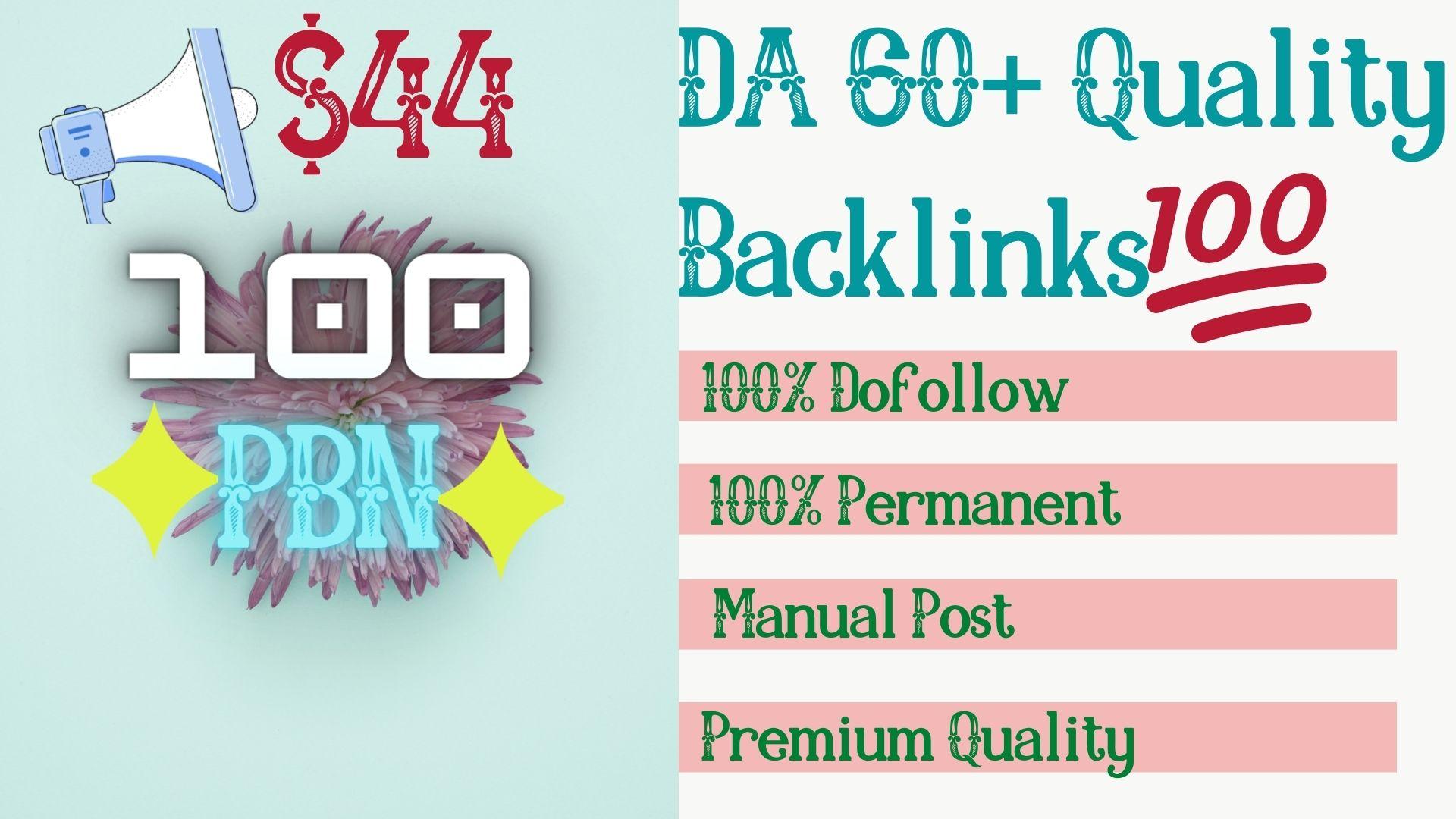 Get 100 High Quality DA 65+ Permanent Quality Dofollow PBN Links.