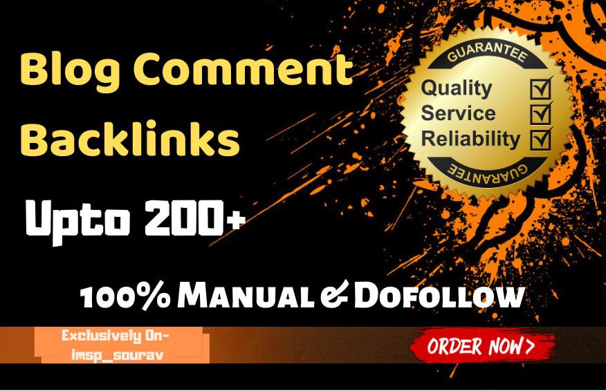 I will do 200 dofollow unique SEO blog comment backlinks