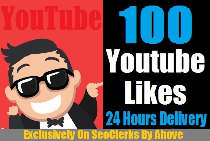Start Fast 100 Safe YouTube Likes In Your Video