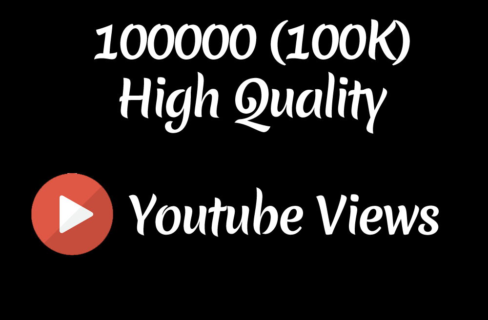 Instant 100000 to 110000 High Quality Youtube Vie ws