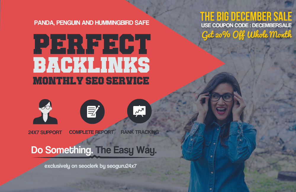 THE BIG DECEMBER SALE - PERFECT BACKLINKS 30 Days Whitehat AUTHORITY Link Building Service