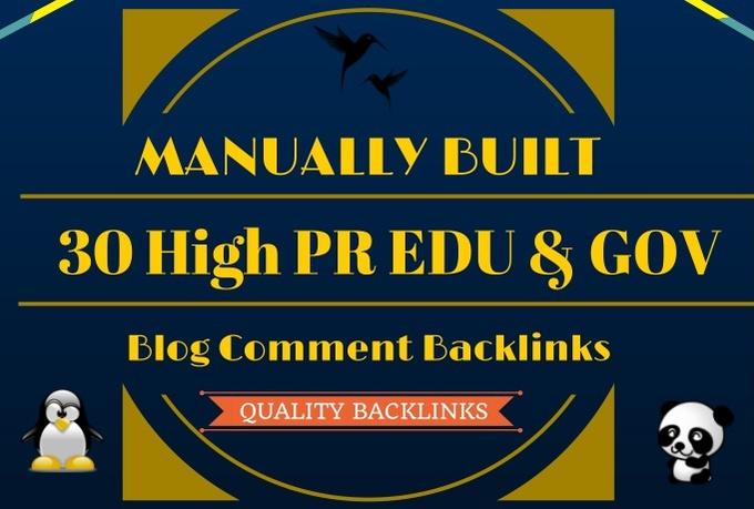 I will manually build 30 Unique High Pr Edu and Gov Blog Comment Backlinks
