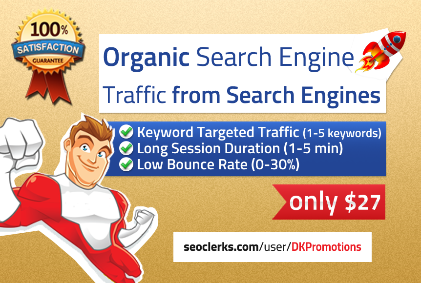 ORGANIC Keyword Targeted Search Engine Traffic with Low Bounce Rate Sessions