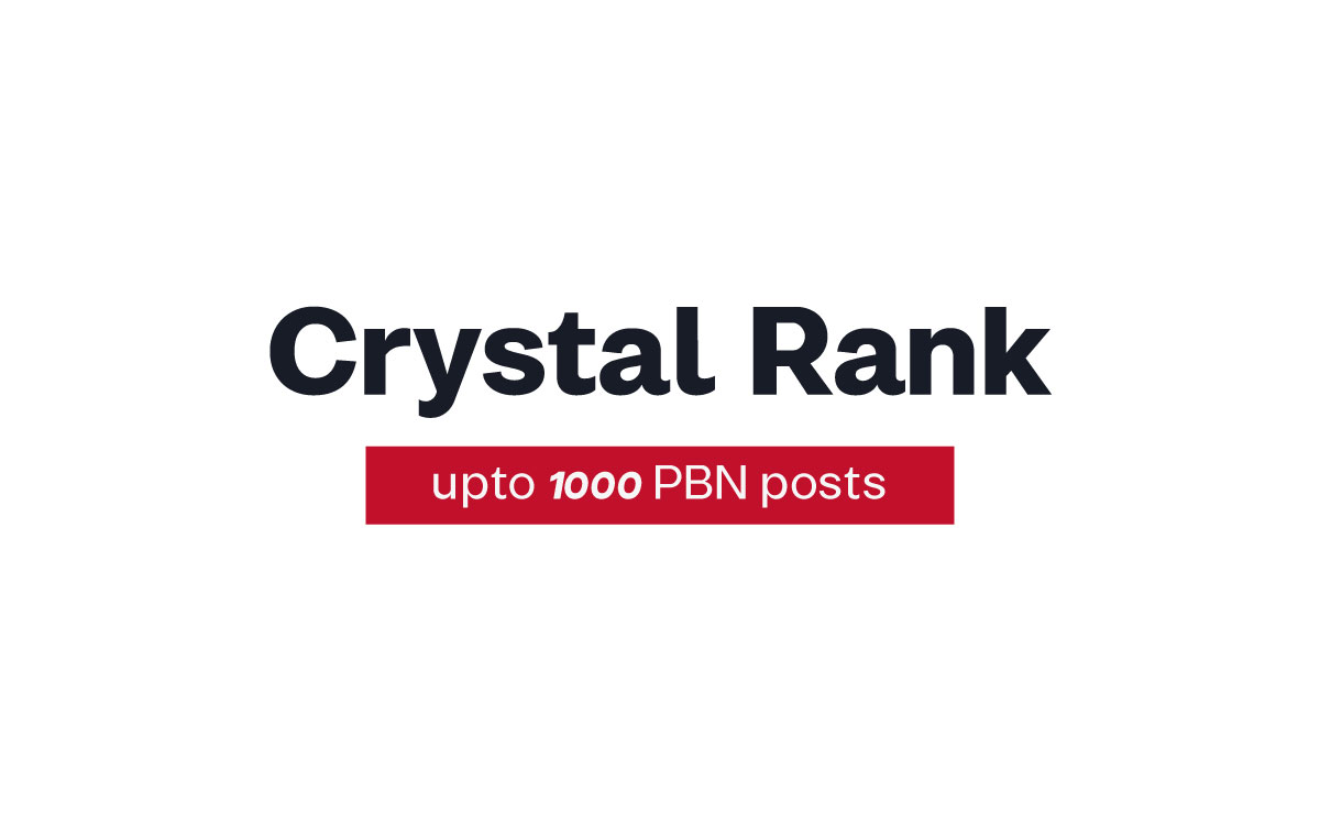 Crystal Rank Network - 250 PBN Post