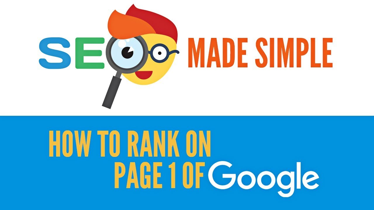 Top Rankings! How To Get To Number 1 On Google in 2018 Using SEO (35 keywords)