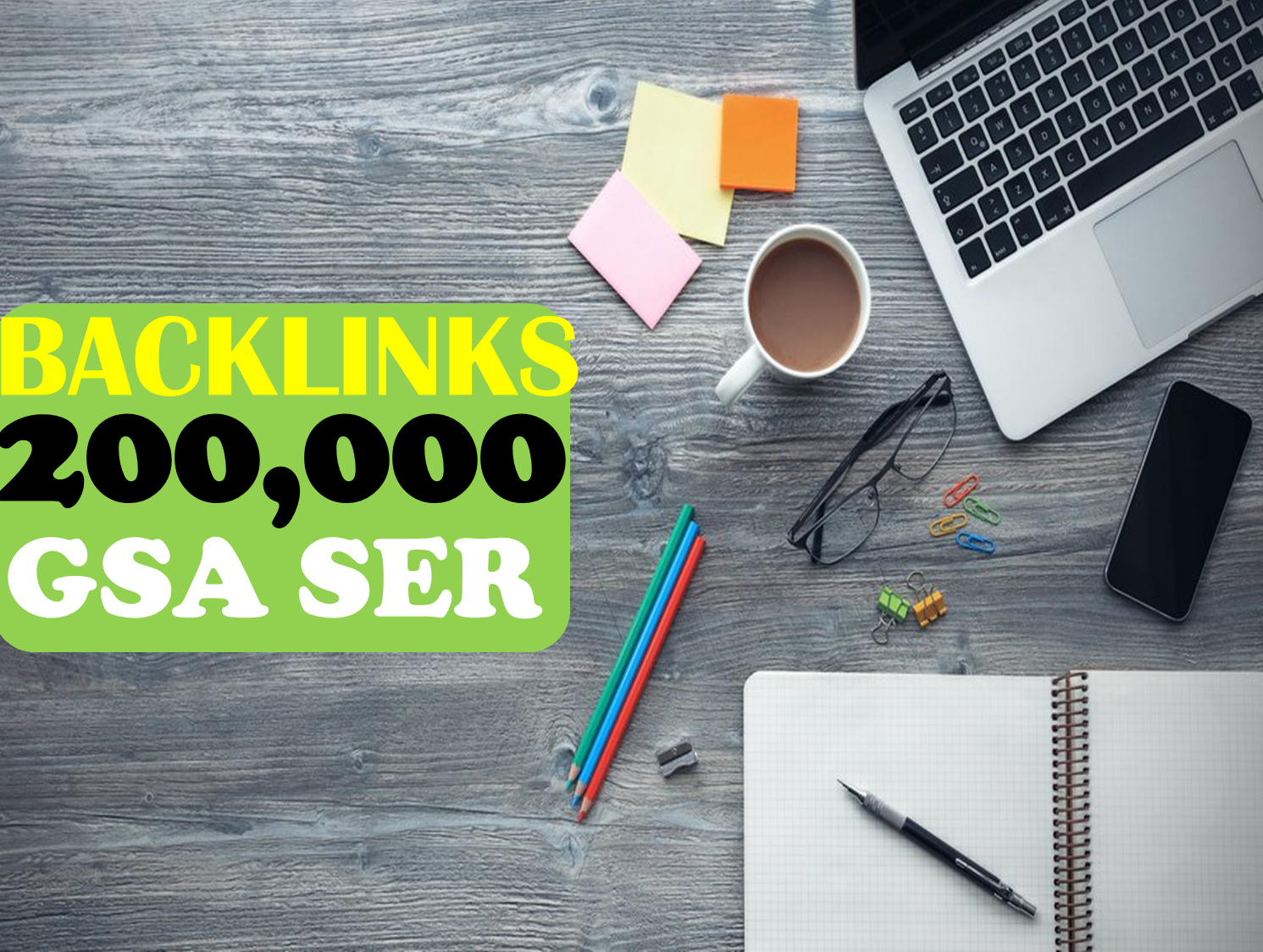 1st page on Google Blast 200,000 Seo Verified BACKLINKS Cracking Gsa Ser