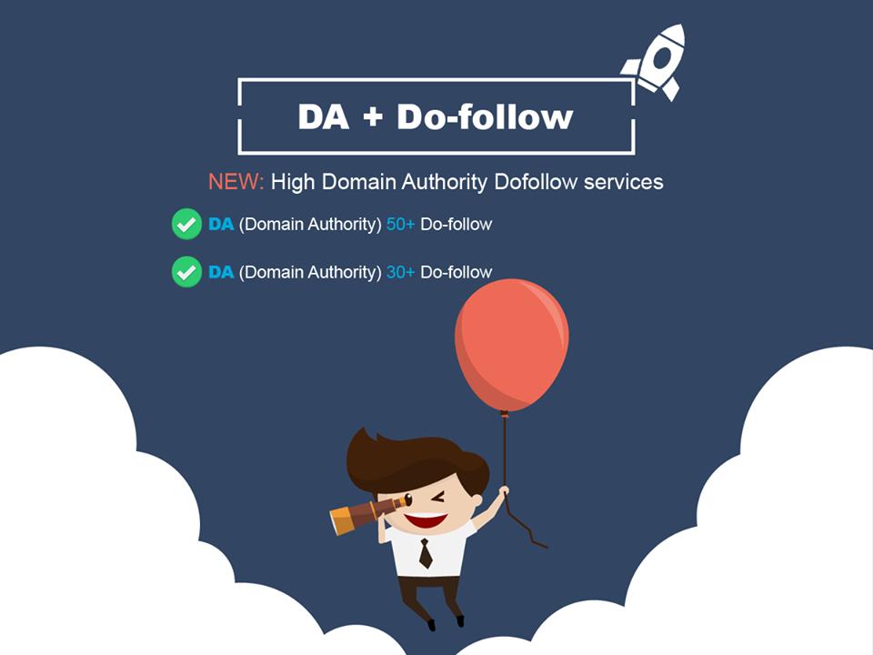 DA 50+ , 30+ both are Do-follow backlinks