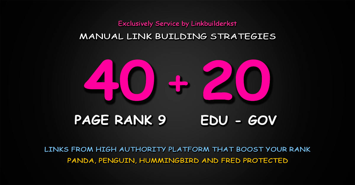 40 Pr9 + 20 Edu Gov High Trust Authority Safe SEO Backlinks