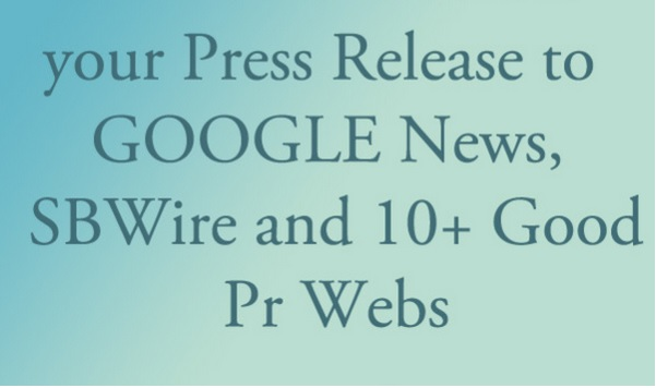 in 24 Hour Submit your Press Release to Paid ReleaseWire and 20 Good Pr Webs