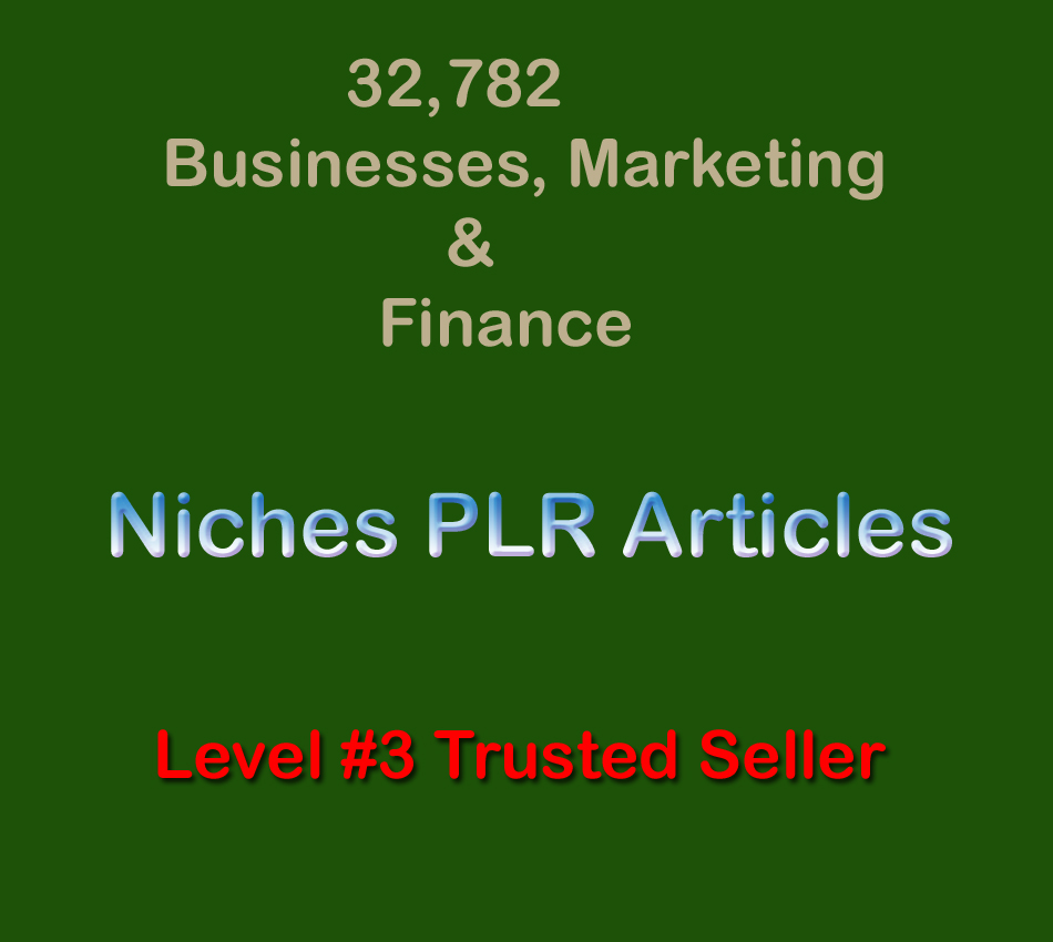 32,782 Businesses,  Marketing & Finance Niches PLR Articles