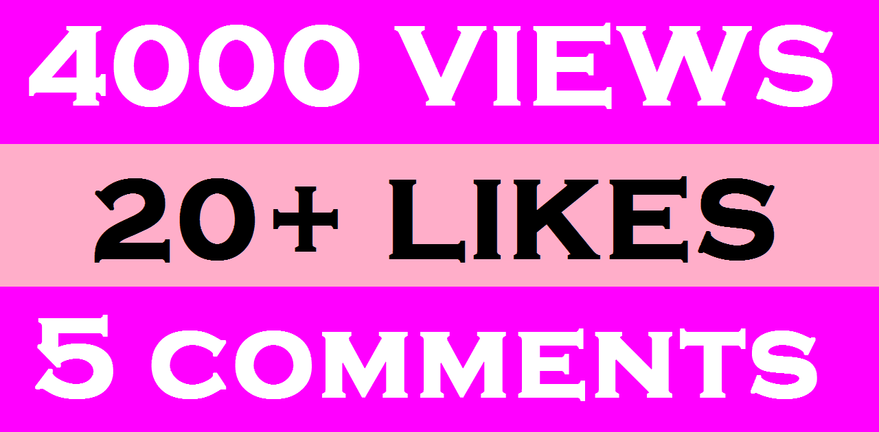 4,000+ Super Fast High Quality you tube views 20+ likes 5 comments