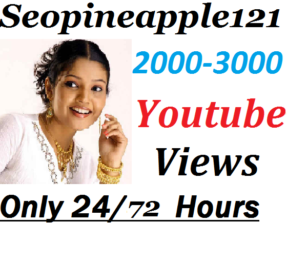 2,000 to 3000 High Quality Non Drop Youtube Vi e w s Within 24-72 Hours