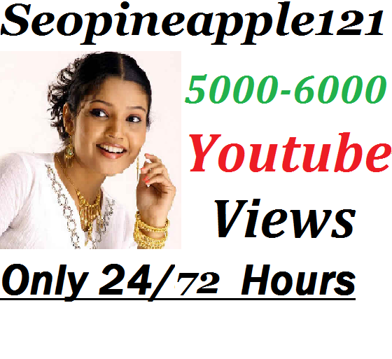 5000-6000 High Quality Non Drop Youtube Vie-ws Within 24-72 Hours
