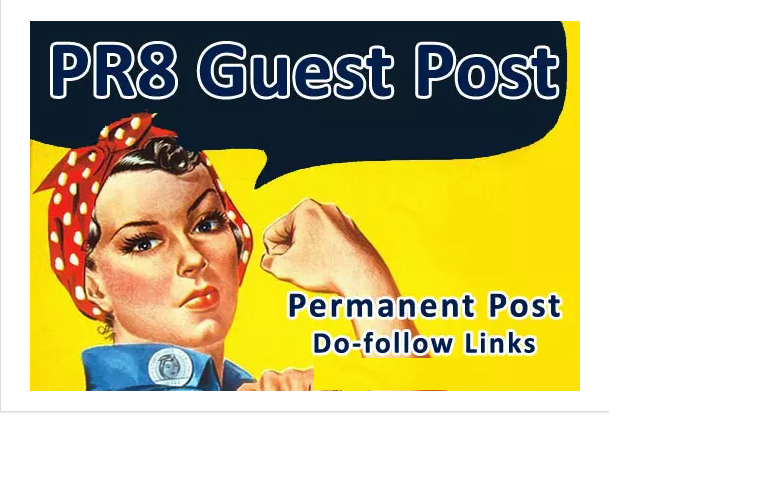 give you PR8 Guest Post