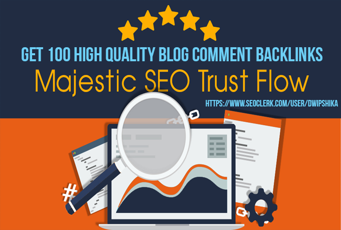 I will provide you 100 High trust flow, citation flow and Unique Domain blog comments with high DA/PA