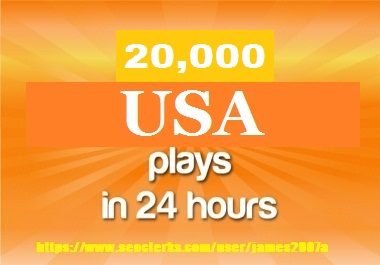 GET 20000 + usa plays in 24hours