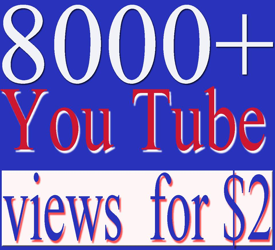 super fast HQ 8000 YouTube Views