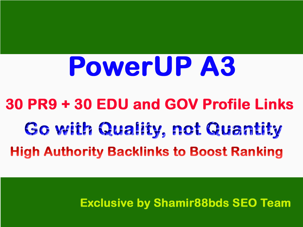 PowerUP A3 - 50 PR9 + 15 EDU and GOV Links Manually to Boost Ranking of Website or Video