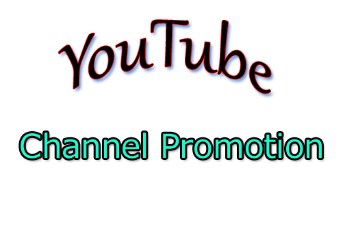 We will do YouTube Chanel promotion